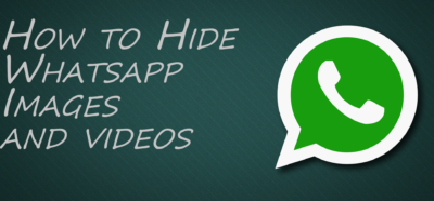 How To Hide WhatsApp Images And Videos